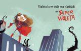"""Visita de autora: María Teresa Ferrer y su Libro: """"Super Violeta""""."""